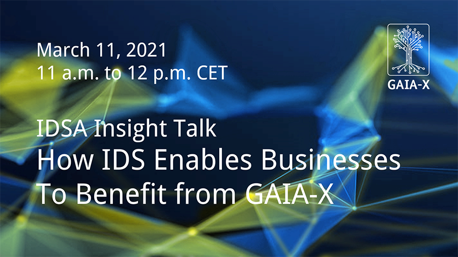 IDSA Insight Talk: How IDS Enables Businesses to Benefit from GAIA-X