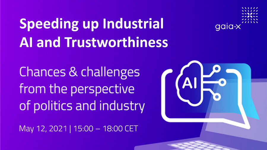 GAIA-X | Webinar: Speeding Up Industrial AI and Trustworthiness