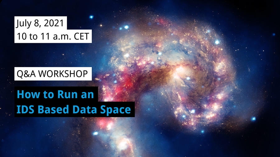 Q&A Workshop   How to Run an IDS Based Data Space