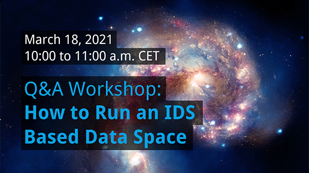 Q&A Workshop: How to Run an IDS Based Data Space