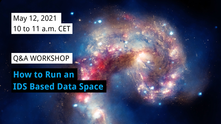 Q&A Workshop | How to Run an IDS Based Data Space